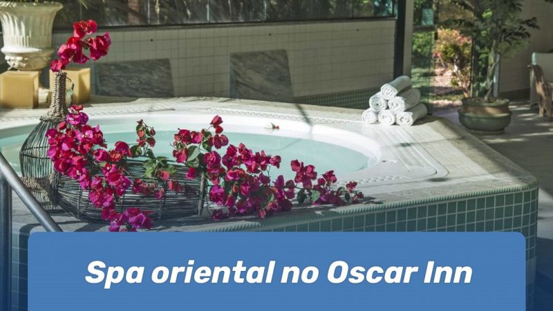 Spa oriental no Oscar Inn